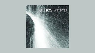 James - Waterfall, with lyrics