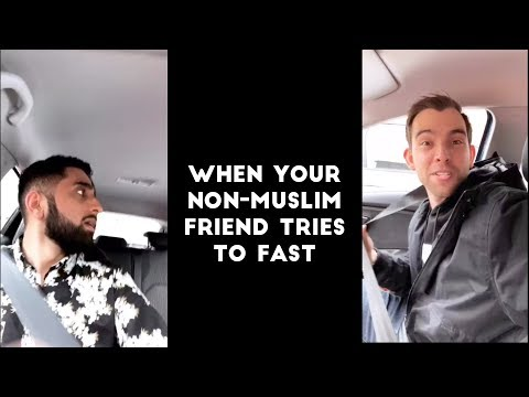 When Your Non-Muslim Friend Tries To Fast