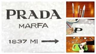 DIY Prada Marfa Sign Thumbnail
