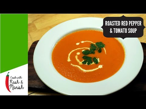 Easy Roasted Red Pepper And Tomato Soup