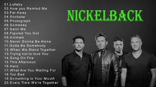 Nickelback Best Songs-Nickelback Greatest Hits-The Best Of Nickelback