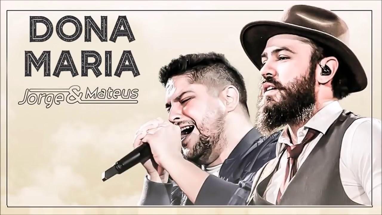 Dona Maria Música Nova 2017 Jorge Matheus Youtube