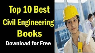 Top 10 Best Civil Engineering Books | Download for Free |