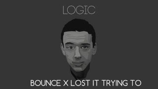 Bounce x Lost it to trying (Villaim remix)