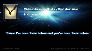 Michael Jackson - Hold My Hand (feat. Akon) [Instrumental/Karaoke]