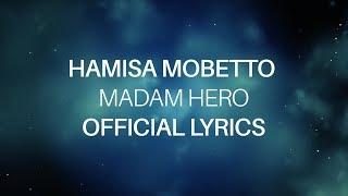 Hamisa Mobetto - Madam Hero (Official Lyrics)