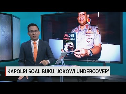 """Polri Sebut Buku """"Jokowi Undercover"""" Fitnah"""