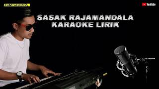 Download Sasak raja mandala karaoke lirik - putra panggugah