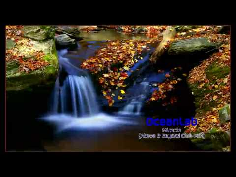 OceanLab - Miracle (Above & Beyond Club Mix) [HD]