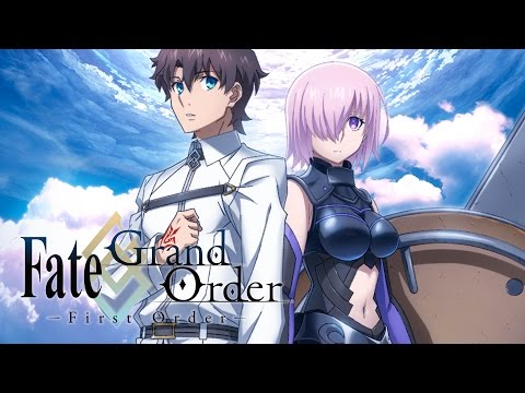 Fate/Grand Order – First Order – Official Trailer