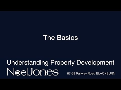 Understanding Property Development - The Basics