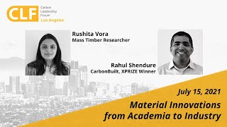 CLF LA Webinar - Material Innovations from Academia to Industry - July 15, 2021