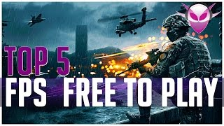 ➤ TOP 5 FPS Free to Play 2016 [FR]