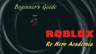 Roblox Ro hero academia/Beginner's Guide + Shoutout