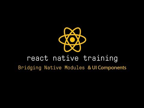 How to bridge native modules and UI components in React Native by Peggy Rayzis