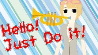 【English】Hello! Just Do it!【SAHANA】