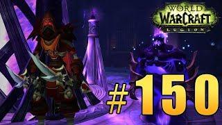 Прохождение World of Warcraft: Legion (WoW) - Разбойник - Сурамар - Знак Доверия #150