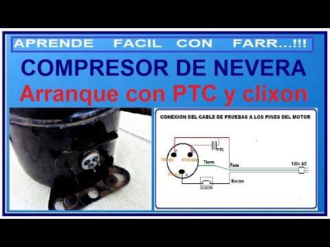 Como conectar un compresor de nevera con su PTC y su clixon.