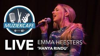 Emma Heesters - \'Hanya Rindu\' live bij Muziekcafé