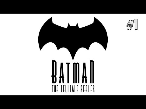 Twitch Livestream | Batman: The Telltale Series Episode 1 [Xbox One]