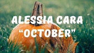 Alessia Cara - October (Lyrics)