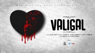 Gambar cover Valigal | K L Revanth | Juvin Jonix | So vijayakumar