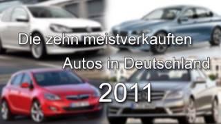 Die 10 meistverkauften Autos in Deutschland 2011 - HD