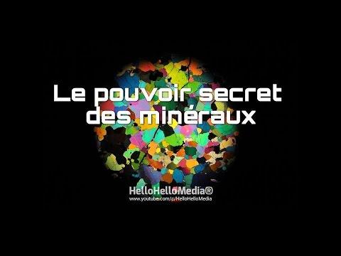 Le pouvoir secret des minéraux
