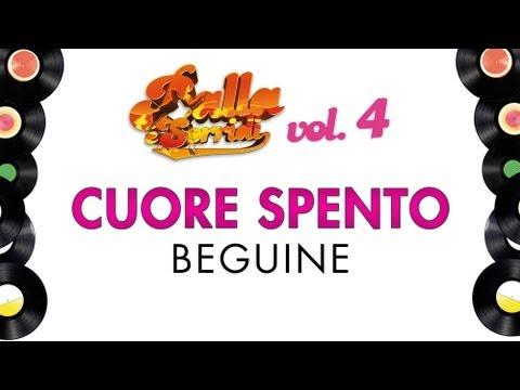 CUORE SPENTO - BEGUINE - BALLA E SORRIDI VOL. 4 - ballo liscio e musica da ballo