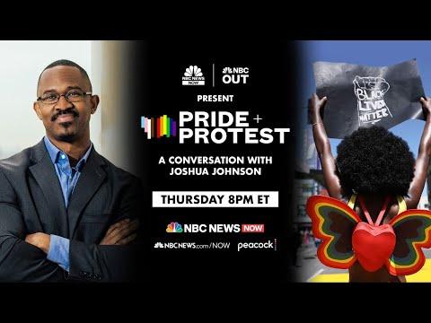 Pride + Protest: A Conversation With Joshua Johnson   NBC News