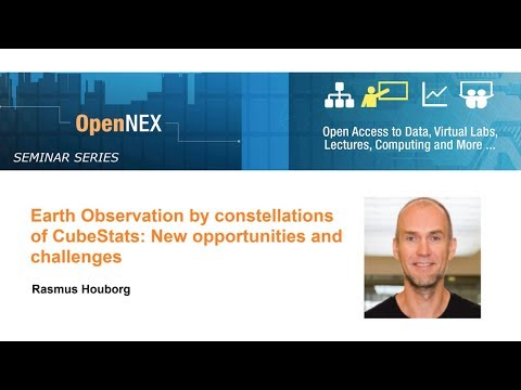 OpenNEX: Earth observation by constellations of CubeSats: New opportunities and challenges