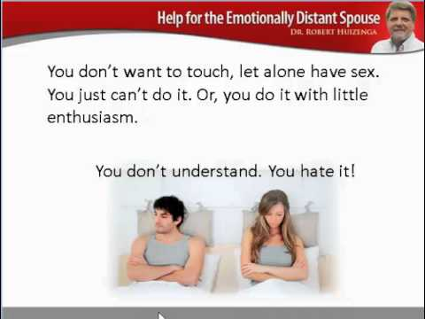 Emotionally distant wife