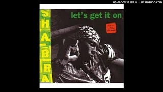 Shabba Ranks Let 39 s Get It On Full Mix.mp3