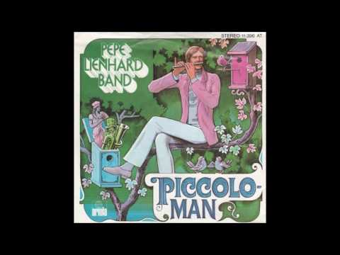 Pepe Lienhard Band  Piccolo Man