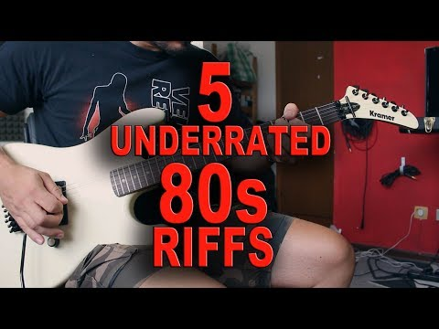 TOP 5 UNDERRATED 80s RIFFS