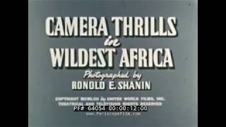 "1960s AFRICA TRAVELOGUE w/ VICTORIA FALLS, MOUNTAINS OF MOON ""CAMERA THRILLS"" Print 2 64054"