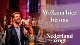 Nederland Zingt: Welkom hier bij ons