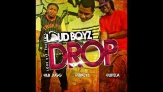 Project X Loud Boyz- Drop (Clean Version)