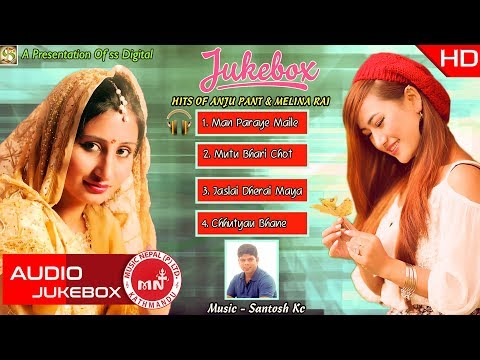 Hits Of Anju Panta & Melina Rai Song Collection || SS Digital