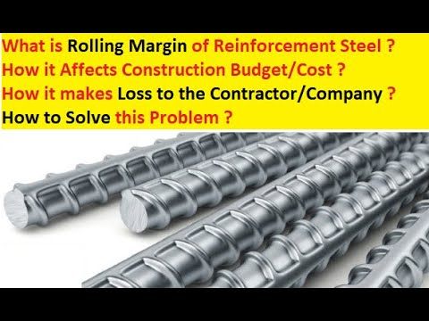 Rolling Margin Of Steel Reinforcement IS Code Affect Reconciliation Project Construction Cost Budget