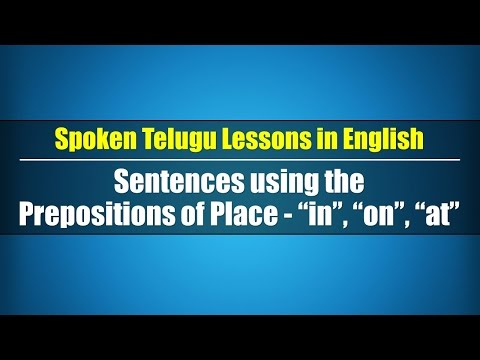 """66-Spoken Telugu (Intermediate Level)-Sentences using the Prepositions of Place-""""in"""", """"on"""", """"at"""""""