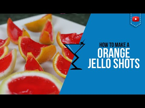 Jello Shots - Vodka Jello Shots in Oranges / Fruit - How to make by Drink (Popular)