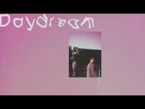 Milk & Bone - Daydream [Audio]