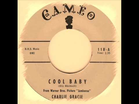 Charlie Gracie - Cool Baby