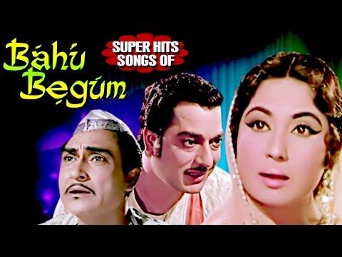 Bahu Begum Hindi Songs Collection - Meena Kumari | Mohammed Rafi | Lata Mangeshkar |