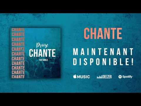 Praise - Chante [Audio officiel]