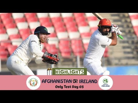 Highlights Afghanistan vs Ireland || Only Test || Day 3 || Afghanistan vs Ireland in India 2019