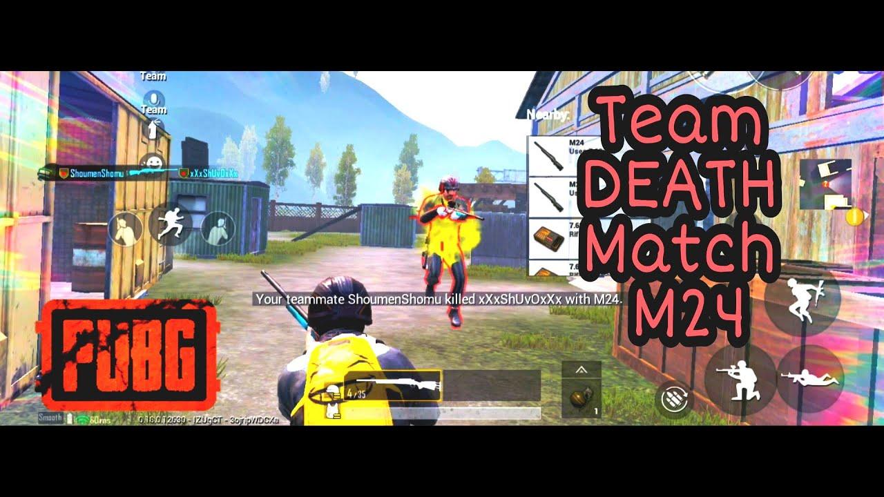 [ PUBG  ] Team Death Match M24 | Pubg Mobile