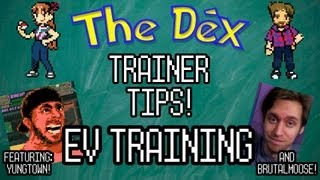 The Dex! Ev Training Feat. Yungtown And Brutalmoose! Trainers Tips Ep. 6!