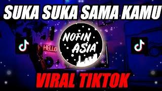 Download lagu DJ Suka Suka Sama Kamu | Remix Full Bass Terbaru 2020